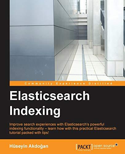 9781783987023: ElasticSearch Indexing