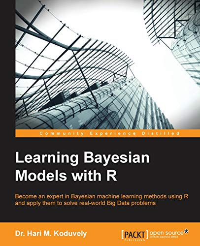 Learning Bayesian Models with R (Paperback): Dr. Hari M.
