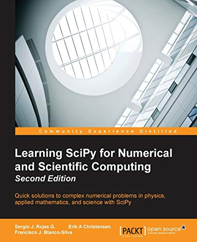 9781783987702: Learning SciPy for Numerical and Scientific Computing - Second Edition