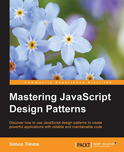 9781783987986: Mastering JavaScript Design Patterns