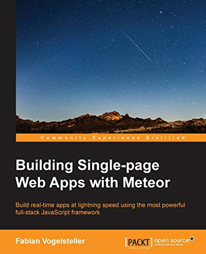 9781783988129: Building Single-page Web Apps with Meteor