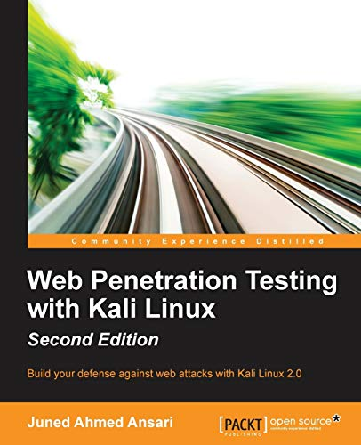 9781783988525: Web Penetration Testing with Kali Linux - Second Edition