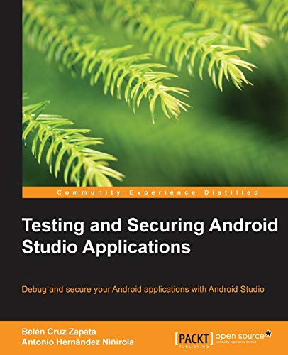 9781783988808: Testing and Securing Android Studio Applications
