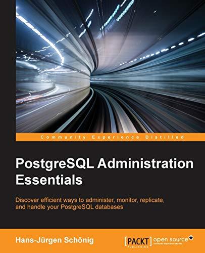 9781783988983: PostgreSQL Administration Essentials