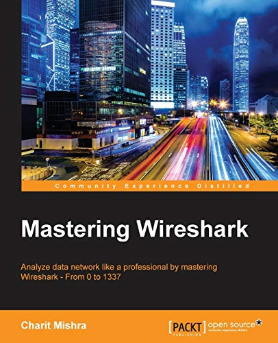 Mastering Wireshark: Charit Mishra