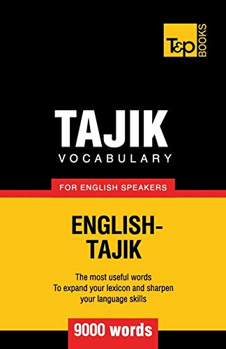 Tajik vocabulary for English speakers - 9000 words: Andrey Taranov