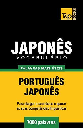 Vocabulário Português-Japonês - 7000 palavras mais úteis (Portuguese ...