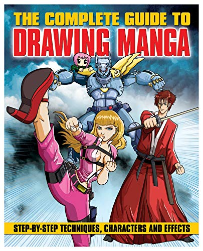 The Complete Guide to Drawing Manga: Marc Powell & David Neal
