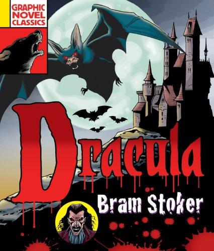 Graphic Novel Classics : Dracula: Bram Stoker