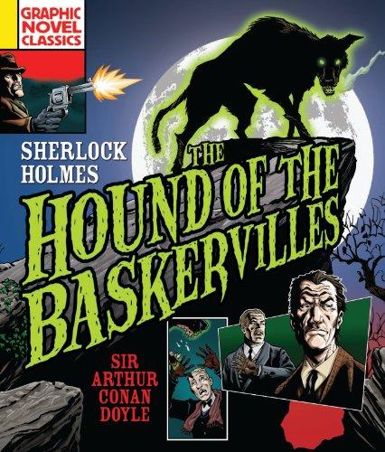 Graphic Novel Classics: The Hound of the Baskervilles: Conan Doyle, Arthur