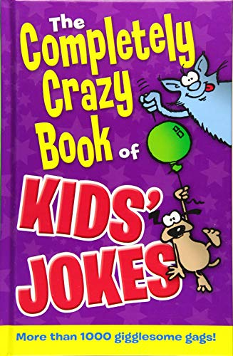 Completely Crazy Book of Kids' Jokes: Coupe, Peter