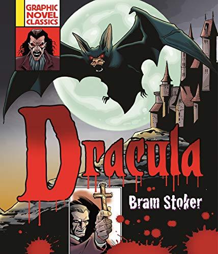 Graphic Novel Classics: Dracula: Bram Stoker