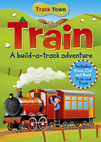 Track Town: Train: Arcturus Publishing