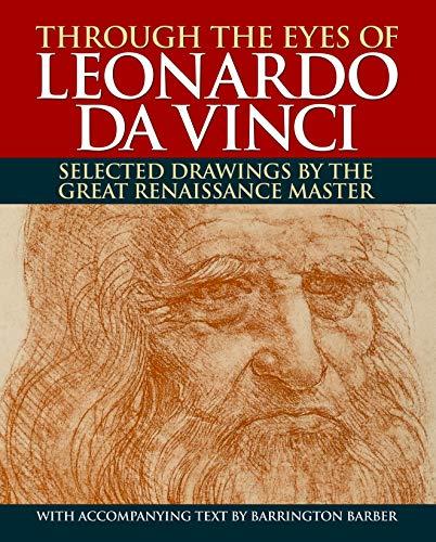 Through the Eyes of Leonardo da Vinci: Barrington Barber