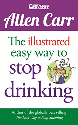9781784045043: Allen Carr The Illustrated Easy Way to Stop Drinking