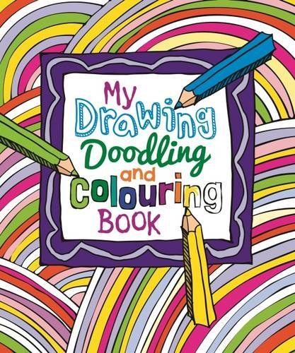 My Drawing Doodling and Colouring