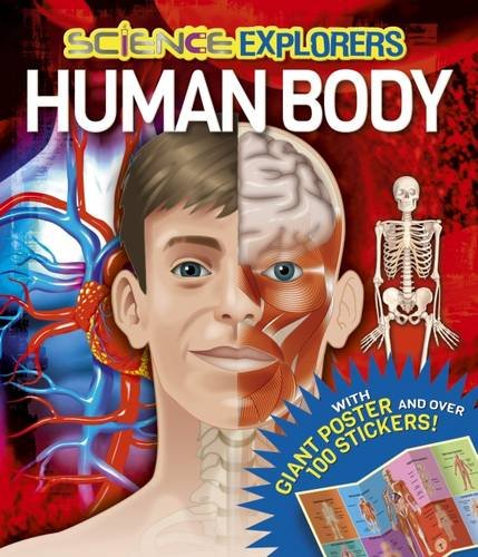 Science Explorers Human Body: Arcturus Publishing