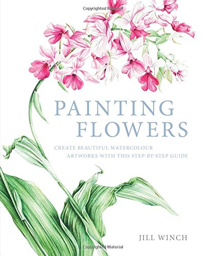 9781784047436: Painting Flowers