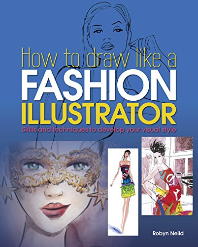 9781784047894: How to Draw Like a Fashion Illustrator