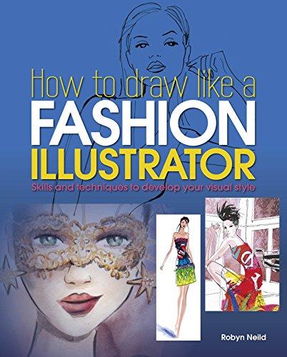 9781784047894: How to Draw Like a Fashion Illustrator