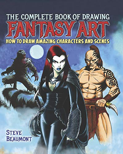 The Complete Book of Fantasy Art: Steve Beaumont