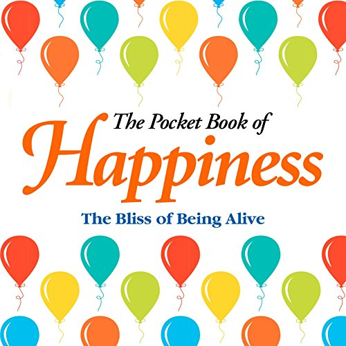 The Pocket Book of Happiness: Arcturus Publishing