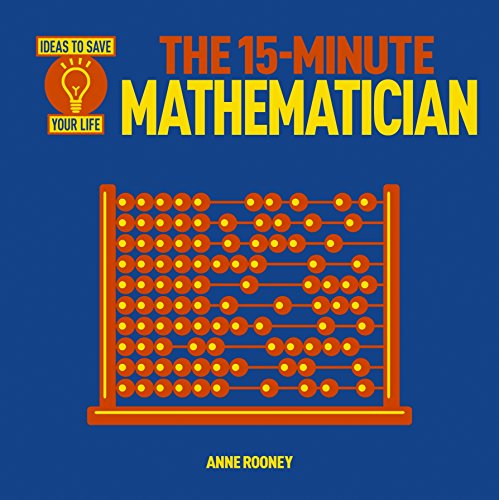 The 15-Minute Mathematician: Rooney, Anne