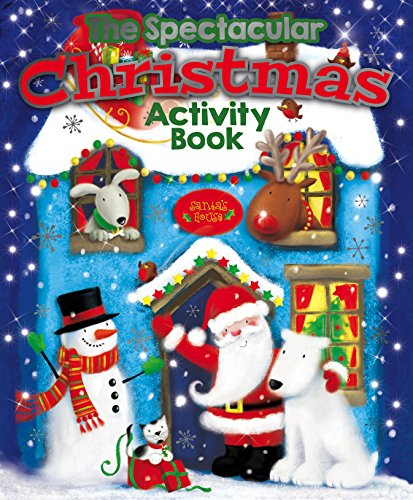 The Spectacular Christmas Activity Book: Arcturus Publishing