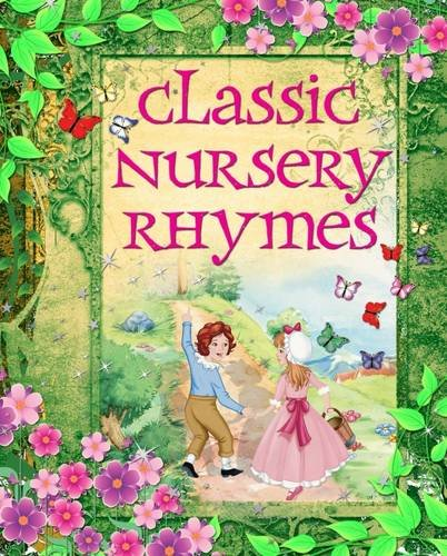 9781784048952: Classic Nursery Rhymes