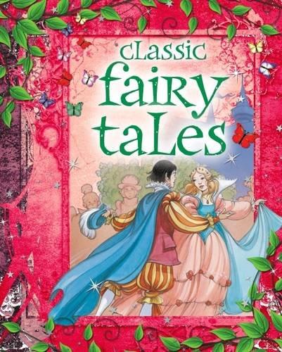 Classic Fairy Tales: Arcturus Publishing