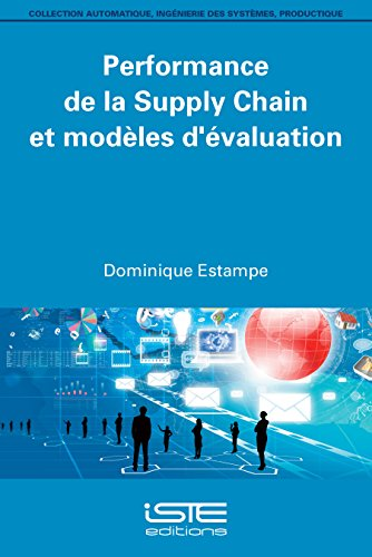 9781784050221: Performance de la Supply Chain et modèles d'évaluation