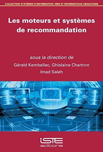 9781784050412: Les moteurs et systèmes de recommandation