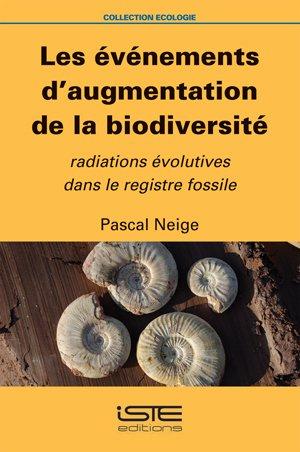 9781784050740: les événements d'augmentation de la biodiversité ; radiations évolutives dans le registre fossile
