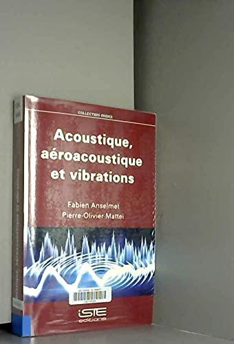 9781784050993: Acoustique, a�roacoustique et vibrations