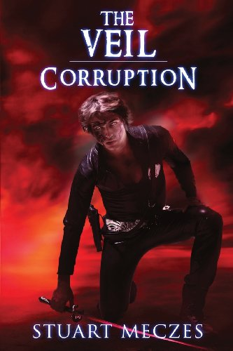 9781784070915: The Veil: Corruption