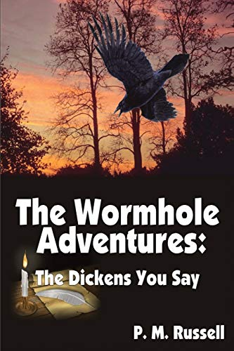 9781784074470: The Wormhole Adventures: The Dickens You Say