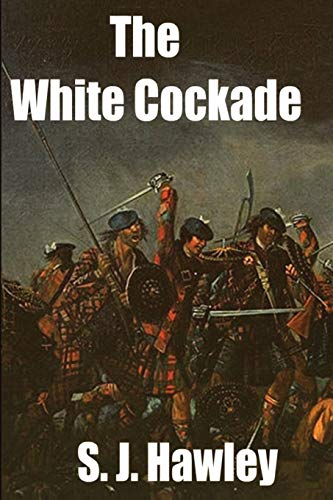9781784077952: The White Cockade