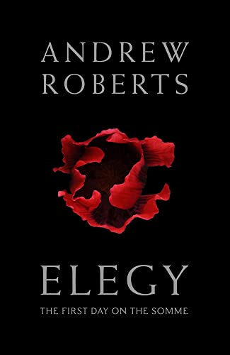 9781784080013: Elegy: The First Day on the Somme