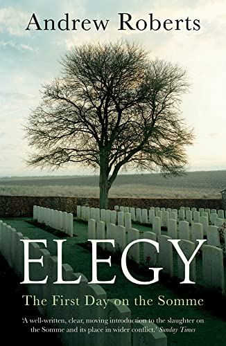 9781784080020: Elegy: The First Day on the Somme
