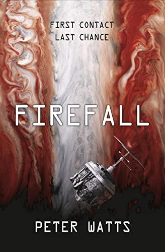 Firefall: Peter Watts
