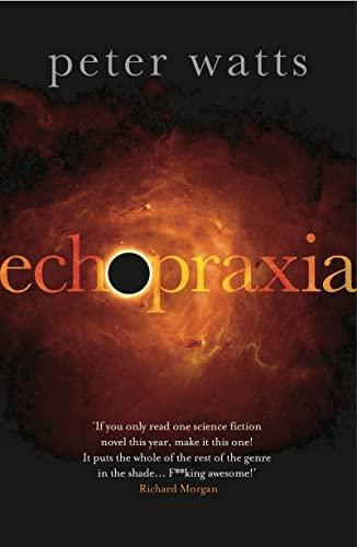 9781784080488: Echopraxia (Firefall)