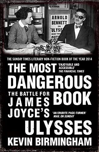 9781784080730: The Most Dangerous Book: The Battle for James Joyce's Ulysses