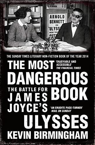 9781784080730: The Most Dangerous Book: The Battle for James Joyce's Ulysses