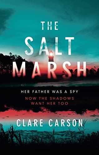 The Salt Marsh: Carson, Clare