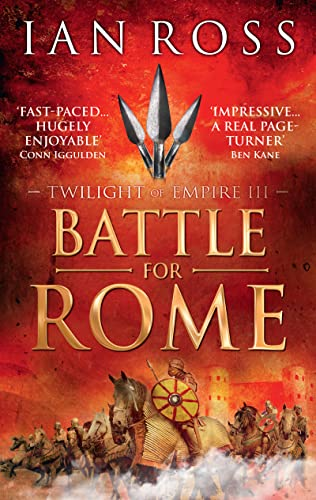 9781784081218: Battle For Rome (Twilight of Empire)