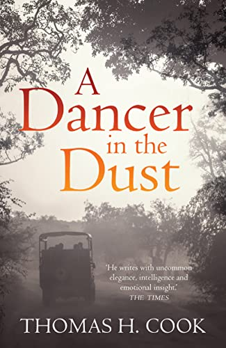 A Dancer in the Dust: Cook, Thomas H.