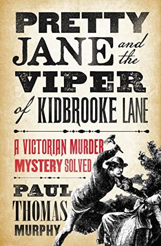 9781784081898: Pretty Jane and the Viper of Kidbrooke Lane