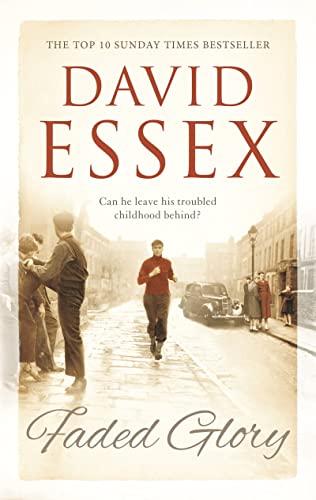 Faded Glory: Essex, David
