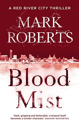 Blood Mist: Roberts, Mark