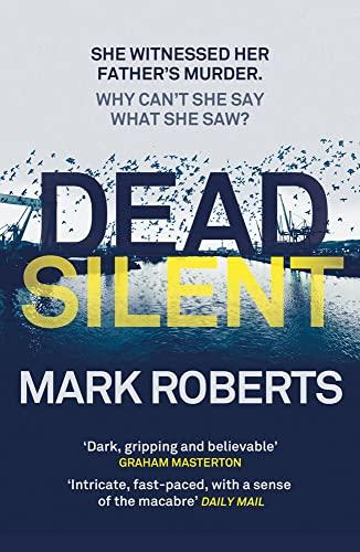 Dead Silent (Paperback): Mark Roberts